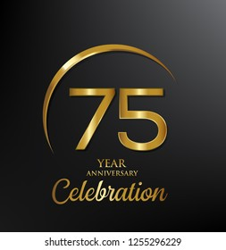 75 years anniversary celebration. Anniversary logo with swoosh and elegance golden color isolated on black background, vector design for celebration, invitation card, and greeting card