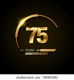 75 Years Anniversary Celebration Logotype. Golden Elegant Vector Illustration  with Swoosh or Half Circle,  Isolated on Black Background can be use for Celebration, Invitation, and Greeting card