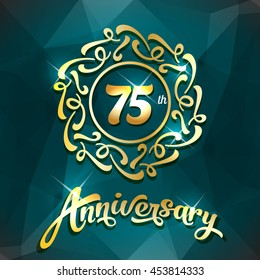 75 years anniversary design vintage golden template, logo for greeting card