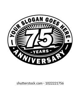 75 years anniversary. Anniversary logo design.