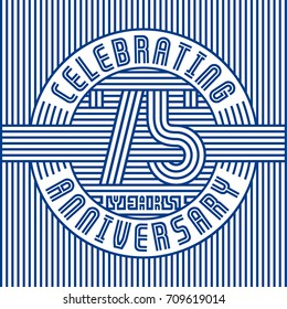 75 years anniversary logo. Vector and illustration. Line art anniversary design template.