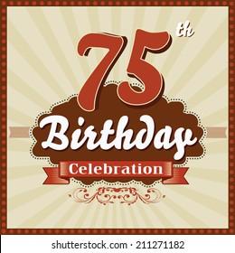 75 years celebration, 75th happy birthday retro style card - vector eps10