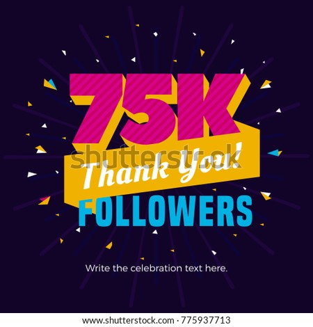 7d9fdc1f2b0 75k followers card banner template for celebrating many followers in online social  media networks.