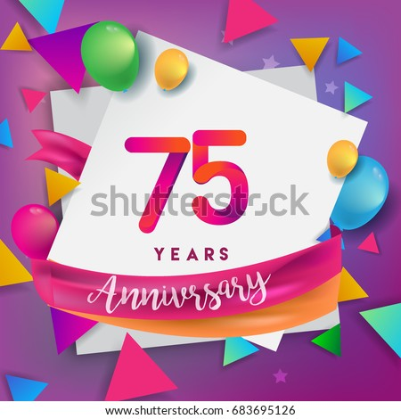 75th Years Anniversary Celebration Design Balloons And Ribbon Colorful Elements For Banner Invitation Greeting Card Your Seventy Five Birthday