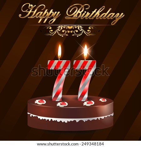 77 Year Happy Birthday Card With Cake And Candles 77th