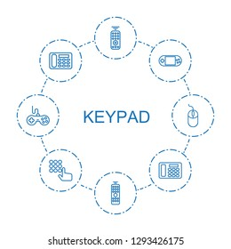 8 keypad icons. Trendy keypad icons white background. Included outline icons such as remote control, portable console, desk phone, hand on atm. keypad icon for web and mobile.
