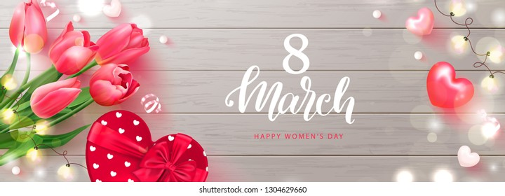 8 March Happy Women s Day banner. Beautiful Background with tulips, gift box, garland,serpentine and hearts. Vector illustration for website , posters,postcards,ads, coupons, promotional material.