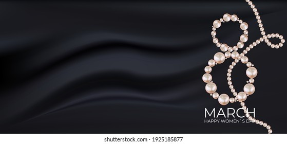 8 March Happy Womens Day congratulation card black silk background with realistic pearls. Vector Illustration