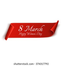 8 March. Happy Women's day, greeting card template. Red, curved, paper banner isolated on white background. Vector illustration