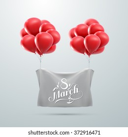 8 March. International Women Day. Vector Illustration Of Flying Balloons And Holiday Lettering.