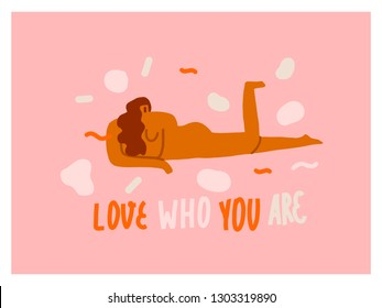 8 of march poster or card with a naked confident women accept and enjoy herself. Body positive Inspirational text quote love who you are.