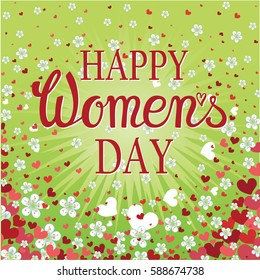 8 March.Women Day greeting card.Vector handwriting lettering, Heart,flowers background,text.Calligraphy spring titles.Woman holiday.Illustration,template.