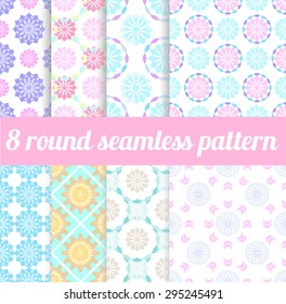 8 round seamless patterns. For textile design, backgrounds. pastel colors will make your design lovely and soft