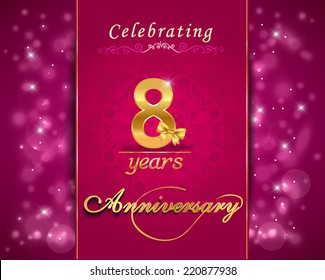 8 year anniversary celebration sparkling card, 8th anniversary vibrant background -  vector eps10
