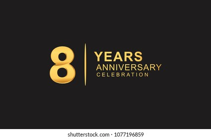 8 years anniversary celebration design with golden color isolated on black background for celebration event