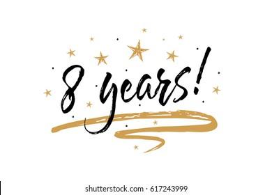 8 Years Anniversary Images, Stock Photos & Vectors   Shutterstock