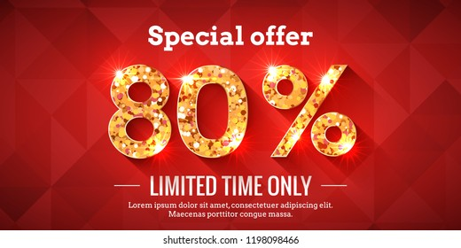 80 Percent Bright Red Sale Background with golden glowing numbers. Lettering - Special offer for limited time only