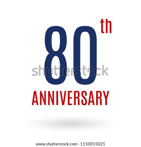 80 Years Anniversary Logo 80th Celebration Icon Birthday Invitation Wedding