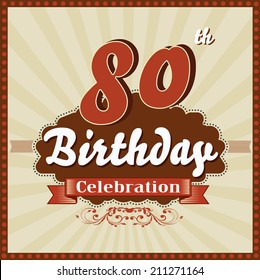 80 years celebration, 80th happy birthday retro style card - vector eps10