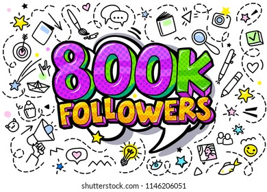 800000 followers illustration in pop art style. Vector illustration