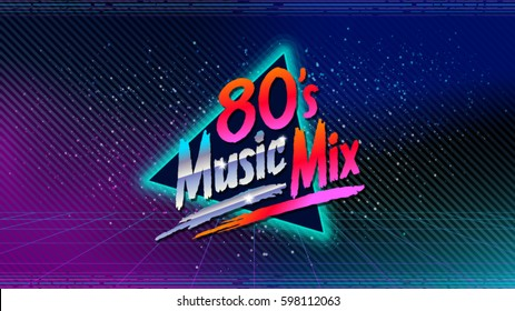 80's music mix. Retro style disco design neon. 80's party, 80s fashion, 80s background, 80s graphic, 80s style, disco party 1980, club vintage, dance night. Easy editable for design.