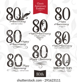 80th anniversary emblems. Celebration logos in classic style. Template design elements of wedding, birthday and jubilee.