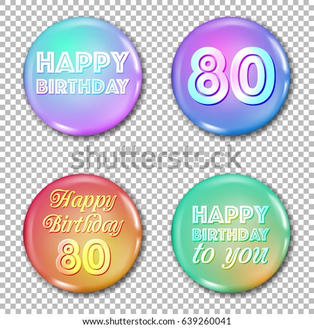 Happy Birthday Labels For Greeting Card Or Decoration Jubilee 80
