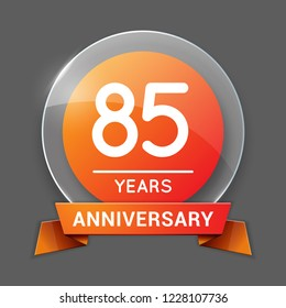 85 / Eighty Five Years Anniversary Logo with Glass Emblem Isolated. 85th Celebration. Editable Vector Illustration.