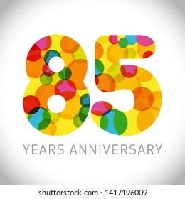 85 th anniversary numbers. 85 years old multicolored logotype. Age congrats, congratulation art idea. Isolated abstract graphic design template. Coloured digits up to -85% percent off discount.