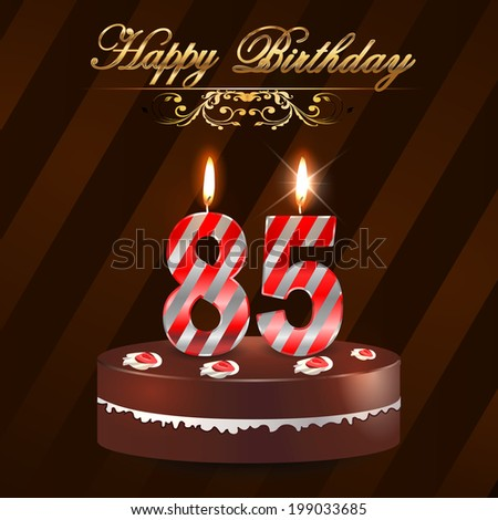 85 Year Happy Birthday Card With Cake And Candles 85th