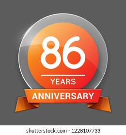 86 / Eighty Six Years Anniversary Logo with Glass Emblem Isolated. 86th Celebration. Editable Vector Illustration.