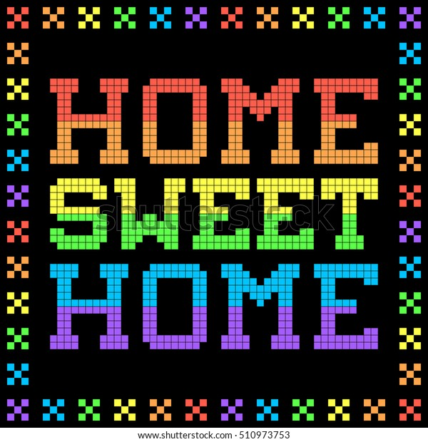 8-bit Pixel Rainbow Home Sweet Home Sign