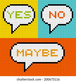 "8-bit Pixel-Art ""Yes, No, Maybe"" Speech Bubbles"