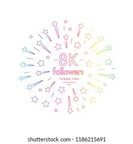 8K followers greeting emblem. Social media symbol with firwork stars decoration in linw art style. Vector label for blog or site design.
