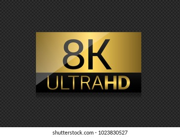 8K Ultra HD label. High resolution and definition