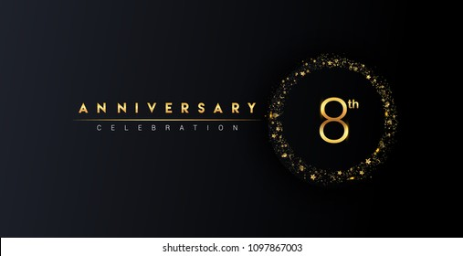 8th anniversary logo with confetti and golden glitter ring isolated on black background, vector design for greeting card and invitation card.