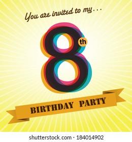 8th Birthday party invite / template design in retro style - Vector Background