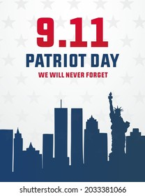 9 11 remembrance day,  patriot day, we will  never forget, 20 years remembering 9-11 modern creative minimalist design concept, social media post, template with white text on a dark background
