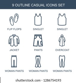 9 casual icons. Trendy casual icons white background. Included outline icons such as flip flops, singlet, jacket, pants, overcoat, woman pants. casual icon for web and mobile.