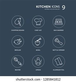 9 Chopping board, Chef hat, beater, Bottle Opener, Bowl, bun warmer, broiler, Apron modern icons on black background, vector illustration, eps10, trendy icon set.