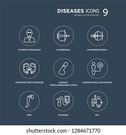 9 Hyperthyroidism, Hyperopia, HPV, Human papillomavirus, papillomavirus (HPV), Hypermetropia modern icons on black background, vector illustration, eps10, trendy icon set.