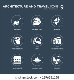 9 icons Set such as Baggage, Backpacking, Apartments, Arc de triomphe, Arch, Atomium, Architecture, Angkor wat modern icons on black background, vector illustration