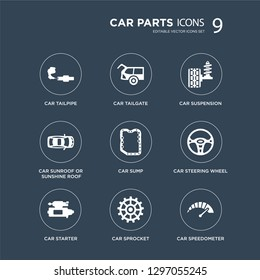 9 icons Set such as car tailpipe, tailgate, starter, steering wheel, sump, suspension, sunroof or sunshine roof, sprocket modern icons on black background, vector illustration