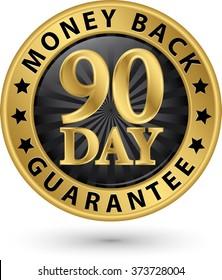 90 day money back guarantee golden sign, vector illustration