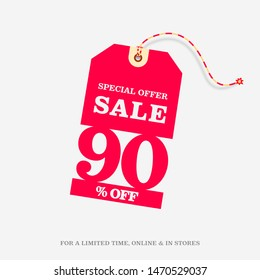 90% OFF SALE Price Tag. Special Offer Discount Web Banner Design Template. 90% Sale Limited Time Online and in Stores Promo Marketing Campaign Message Vector Design Illustration.