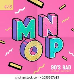 The 90's Rad. 90's style vector alphabet.