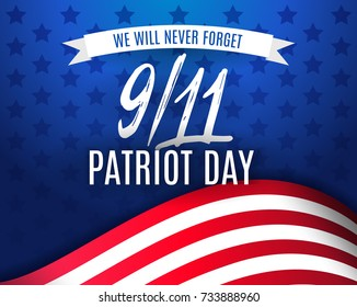 9/11 Patriot Day background, American Flag stripes and stars background. Patriot Day September 11, 2001. We Will Never Forget. Vector stock Poster Template for Patriot Day in USA