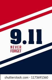 9/11 Patriot Day. September 11, 2001. United States Memorial Day. We Will Never Forget. Twin Towers. Vector illustration. Eps 08.