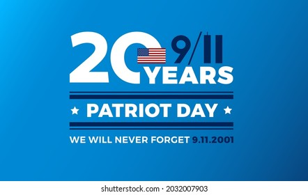 9-11 Remembering 20 Years of September 11th attacks. We will never forget 9.11.2001. Blue color vector background