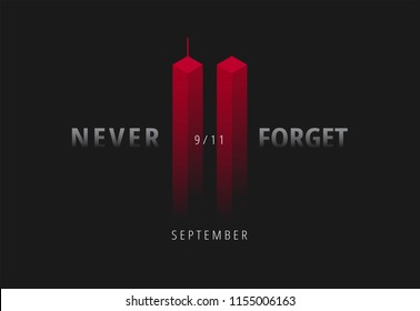 9/11 vector illustration for Patriot Day USA. Black background with red Twin Towers, Never Forget lettering. USA September 11 Attacks poster